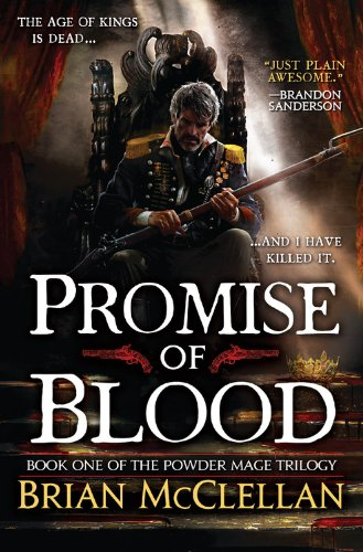 Promise of Blood (The Powder Mage Trilogy Book 1)