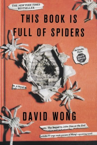 This Book is Full of Spiders (John Dies at the End)