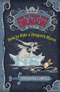 How to Ride a Dragon's Storm (How to Train Your Dragon Book 7)