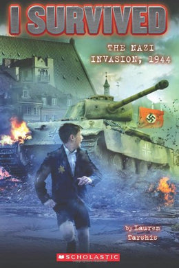 I Survived the Nazi Invasion, 1944 (Book 9)