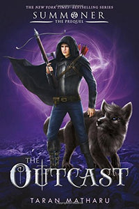 The Outcast: Prequel to the Summoner Trilogy