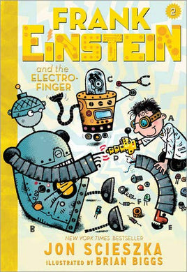 Frank Einstein and the Electro-Finger (Frank Einstein Book Two)