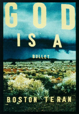 God Is a Bullet (First Edition)