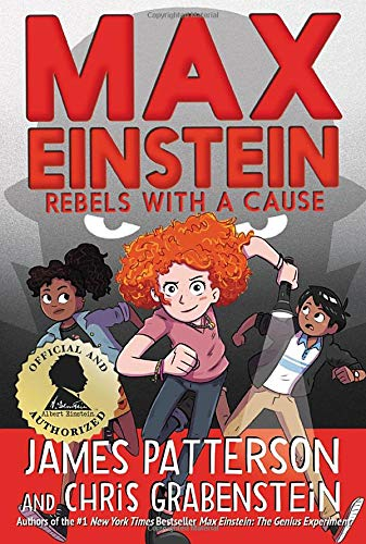 Max Einstein #2: Rebels with a Cause