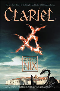 Clariel (Old Kingdom Book 4)