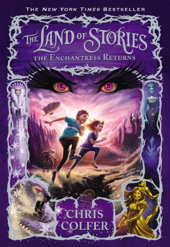 The Enchantress Returns (The Land of Stories Book 2)
