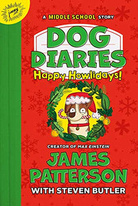Dog Diaries 2: Happy Howlidays: A Middle School Story