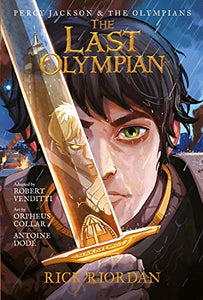 The Last Olympian: The Graphic Novel (Percy Jackson & the Olympians, Book 5)