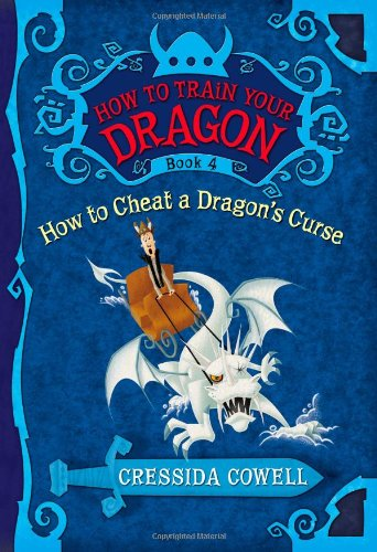 How to Cheat a Dragon's Curse (How to Train Your Dragon Book 4)