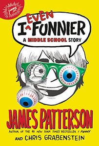 I Even Funnier: A Middle School Story (Book 2)
