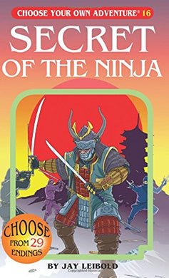 Secret of the Ninja (Choose Your Own Adventure #16)
