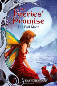 The Fairies' Promise Book 4: The Full Moon