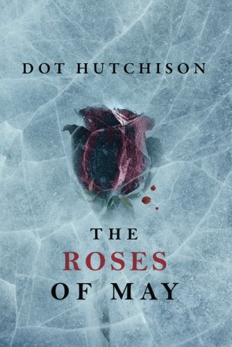 The Roses of May (The Collector Book 2)