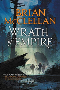 Wrath of Empire (Gods of Blood and Powder Book 2)