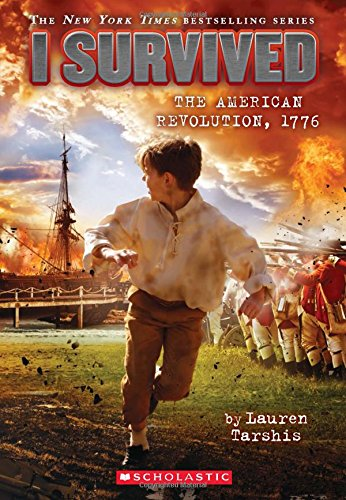 I Survived the American Revolution, 1776 (Book 15)
