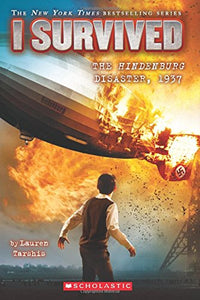I Survived the Hindenburg Disaster, 1937 (Book 13)