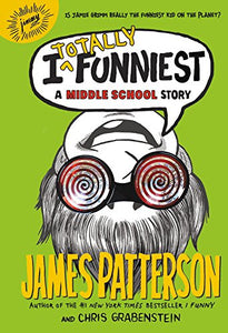 I Totally Funniest: A Middle School Story (Book 3)