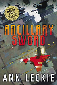 Ancillary Sword (Imperial Radch Trilogy Book 2)