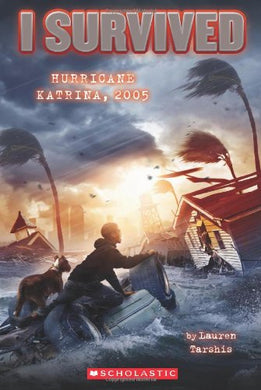 I Survived Hurricane Katrina, 2005 (Book 3)