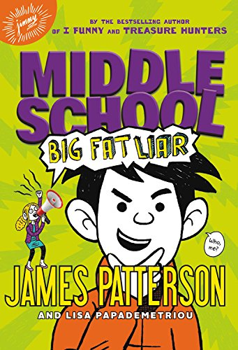 Middle School: Big Fat Liar (Book 3)