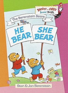 The Berenstain Bears He Bear, She Bear