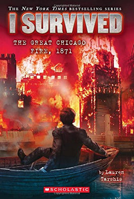I Survived the Great Chicago Fire, 1871 (Book 11)