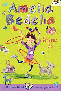 Amelia Bedelia Shapes Up (Book 5)
