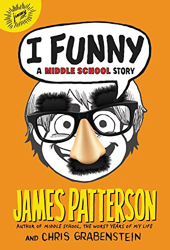 I Funny: A Middle School Story (Book 1)