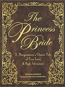 The Princess Bride - Deluxe Illustrated Edition