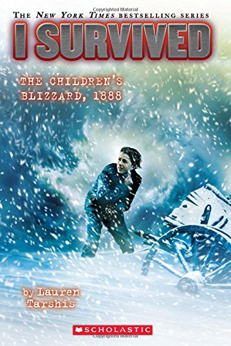 I Survived the Children's Blizzard, 1888 (Book 16)