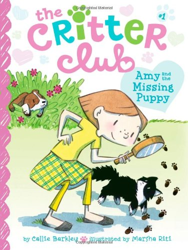 The Critter Club Book 1: Amy and the Missing Puppy