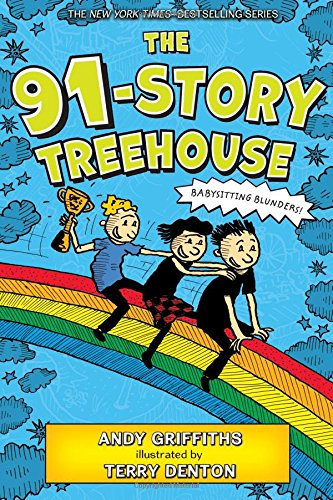 The 91-Story Treehouse: Babysitting Blunders!