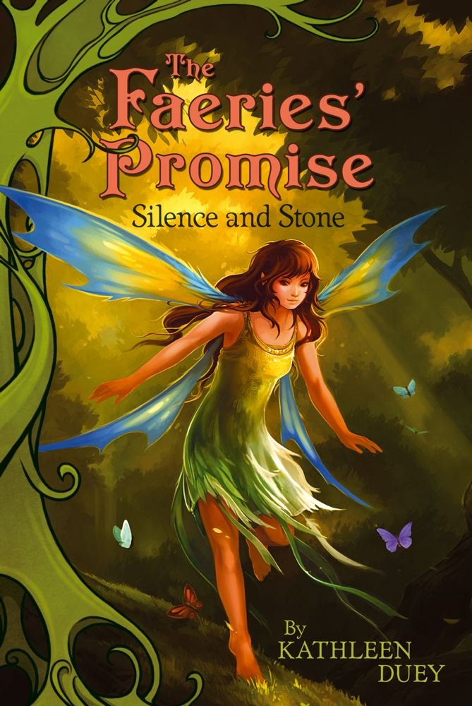 The Fairies' Promise Book 1: Silence and Stone