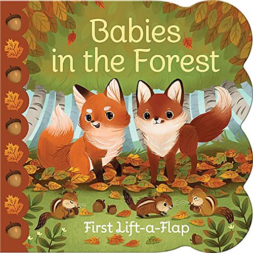 Babies In The Forest: Lift-a-Flap Board Book