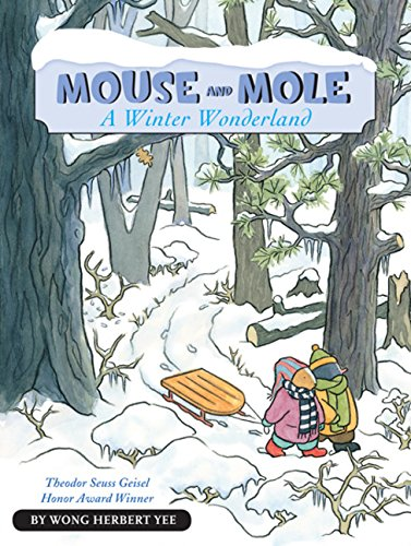 Mouse and Mole, A Winter Wonderland (A Mouse and Mole Story)
