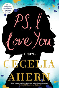 PS, I Love You: A Novel