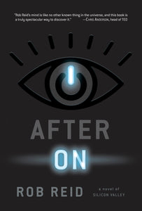 After On: A Novel of Silicon Valley