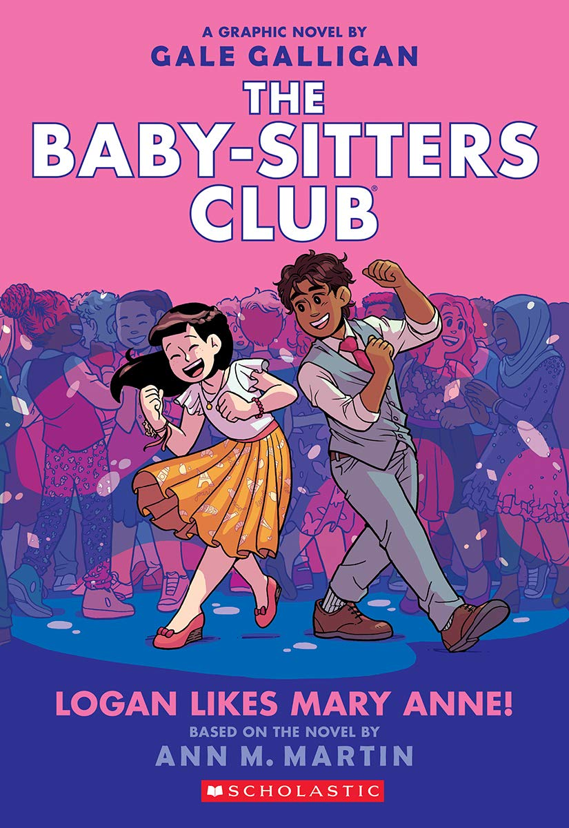 Logan Likes Mary Anne! (The Baby-Sitters Club Graphix #8)