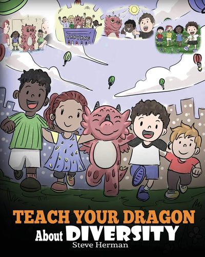 Teach Your Dragon About Diversity