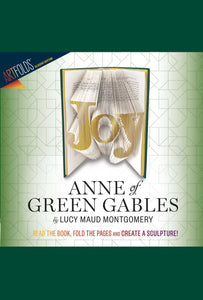 Joy: Anne of Green Gables