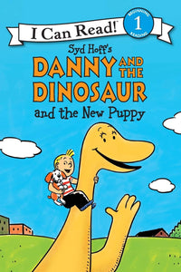 Danny and the Dinosaur and the New Puppy (I Can Read Level 1)