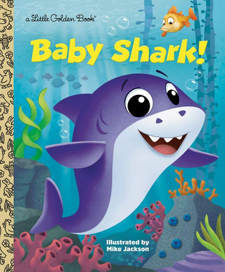 Baby Shark! (Little Golden Books)