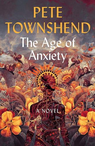 The Age of Anxiety: A Novel