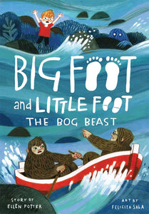 The Bog Beast (Big Foot and Little Foot #4)
