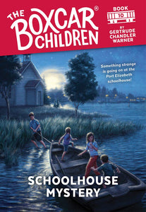 Schoolhouse Mystery (The Boxcar Children Mysteries #10)