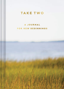 Take Two: A Journal for New Beginnings