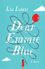 Load image into Gallery viewer, Dear Emmie Blue: A Novel