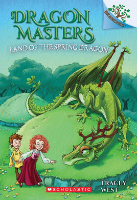 The Land of the Spring Dragon (Dragon Masters #14)