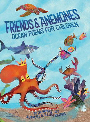 Friends and Anemones: Ocean Poems for Children