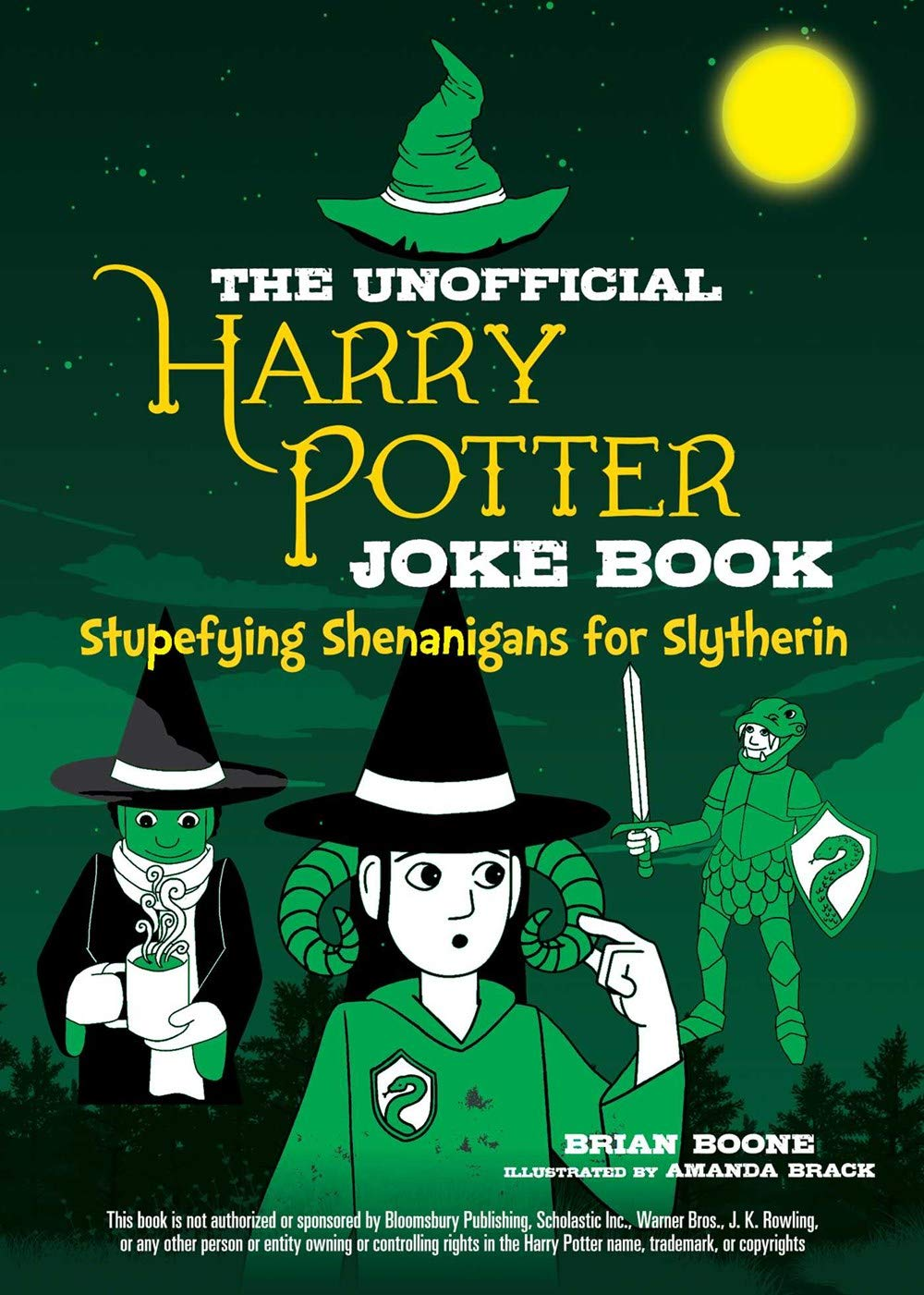 Unofficial Harry Potter Joke Book: Stupefying Shenanigans for Slytherin